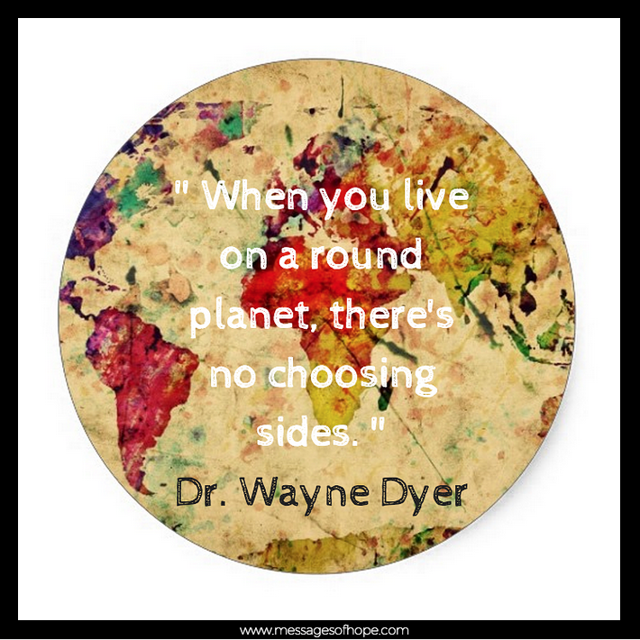 Image Credit: *watercoloring* on Zazzle || Dr. Wayne Dyer quote || www.messagesofhope.com