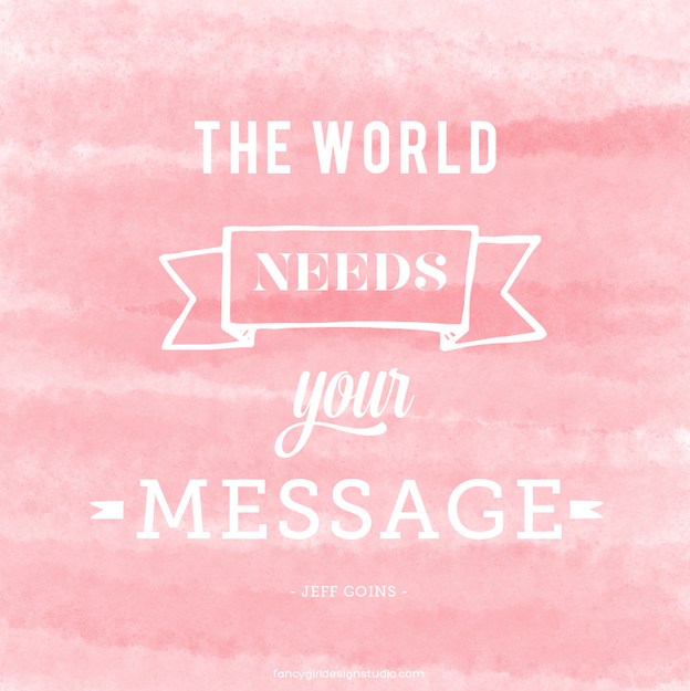 The World Needs Your Messages || http://messagesofhope.com